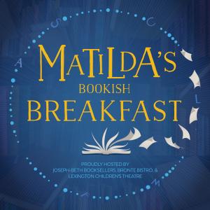 Matilda's Bookish Breakfast